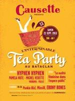 L'interminable Tea Party 2013 by Causette au Bataclan