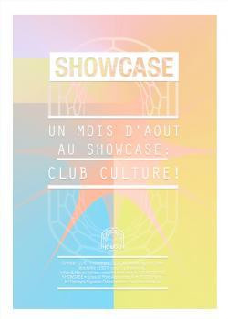 Club Culture au Showcase avec Louca