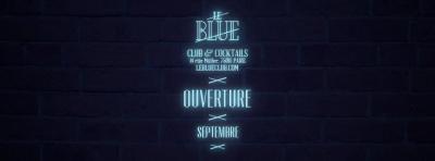Le Blue : nouvel établissement de nuit à Paris