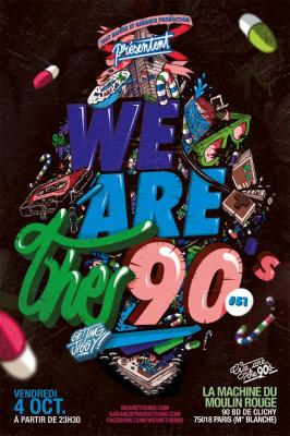 We Are The 90's # 51 à la Machine du Moulin Rouge