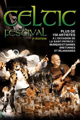Saint Patrick 2014 : Celtic Festival au Zénith de Paris avec Dan Ar Braz
