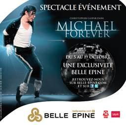 « Michael Forever » à découvrir gratuitement au Centre Commercial Belle Epine