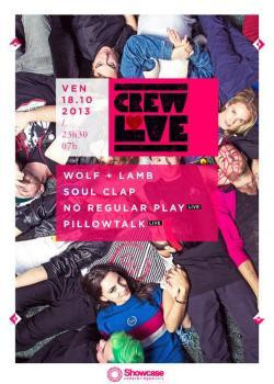 Crew Love au Showcase avec Soul Crap