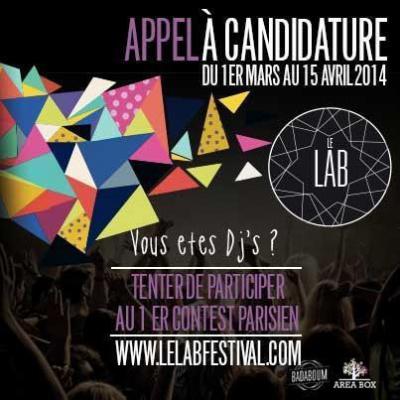 Le Lab Festival, Premier Dj's Contest, est à la recherche de ses nouveaux talents !
