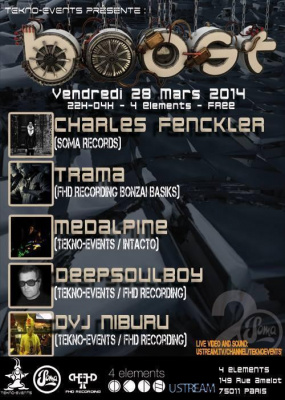 BOOST PARTY : CHARLES FENCKLER / TRAMA / MEDALPINE / DEEPSOULBOY / DVJ NIBURU