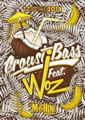 Croustibass ft. Woz