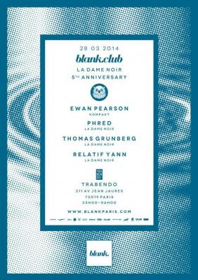 Blank Club : La dame Noir 5th Anniversary feat. Ewan Pearson