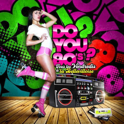 DO YOU 80s ? ( Filles Gratuit )