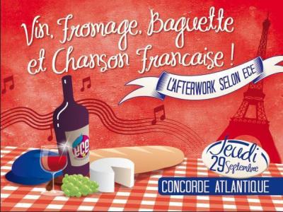 """Afterwork ECE: """"vin, fromage, baguette et chanson française"""""""