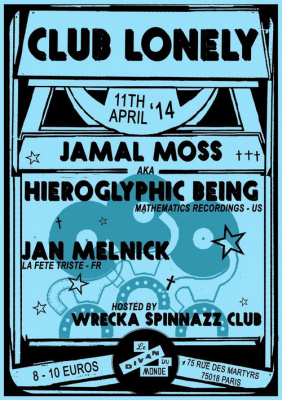 Club Lonely with Jamal Moss aka Hieroglyphic Being
