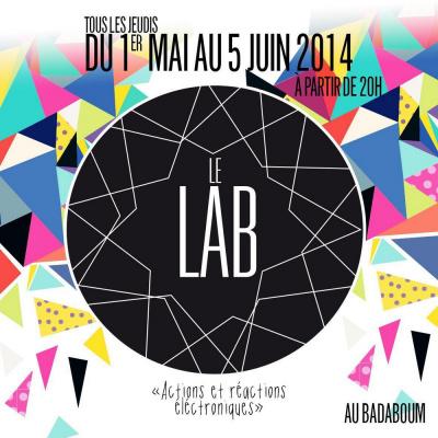 Le LAB Festival #1 - 1er mai @ BADABOUM