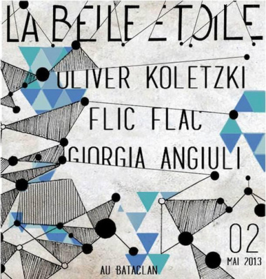 OPENING La Belle Etoile | Oliver Koletzki + Flic Flac + Giorgia Angiuli