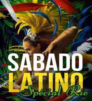 Sabado Latino spécial Rio