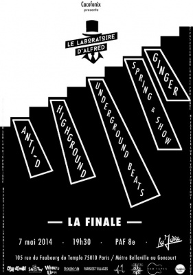 Le Laboratoire d'Alfred - LA FINALE - Highground/ Anti-D/ Underground Beats/ Ginger Spring & Show