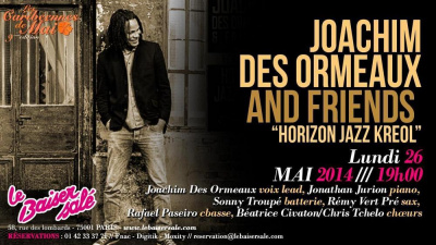 "JOACHIM DES ORMEAUX AND FRIENDS ""HORIZON JAZZ KREOL"""