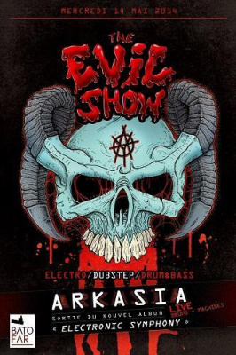 The Evil Show #5 w/ Arkasia