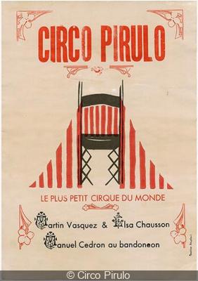 circo pirulo le plus petit cirque du monde la com die. Black Bedroom Furniture Sets. Home Design Ideas