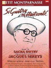 Si Guitry m'était conté au Petit Montparnasse : notre critique