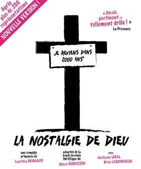 La Nostalgie de Dieu au Funambule Montmartre : notre critique