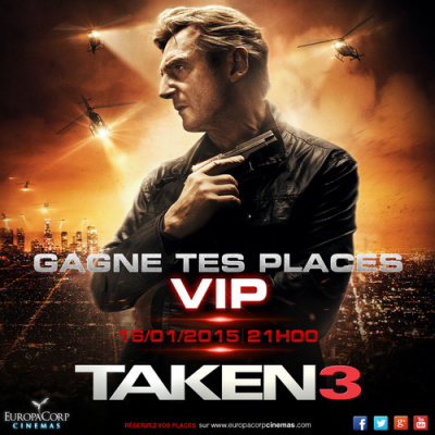 Gagnez vos places pour Taken 3 en avant-première au cinéma de Luc Besson