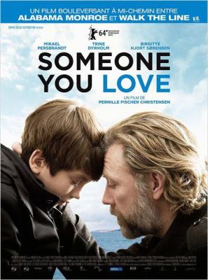 Someone you love : critique et bande-annonce