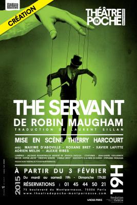 The Servant au Poche Montparnasse : notre critique