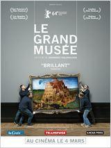 Le Grand Musée : critique et bande-annonce