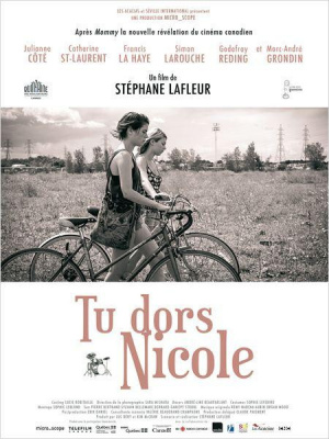 Tu dors Nicole : critique et bande-annonce