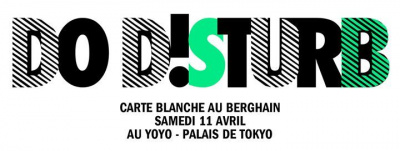 Le Berghain s'invite au Yoyo pour Do Disturb !