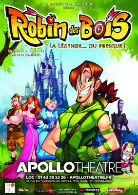 Robin des bois, la légende... ou presque ! à l'Apollo Théâtre