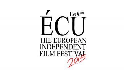 ÉCU, le Festival Européen du Film Indépendant aux 7 Parnassiens