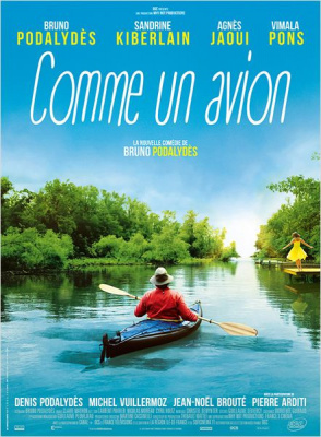 Comme un avion, le nouveau film de Bruno Podalydès
