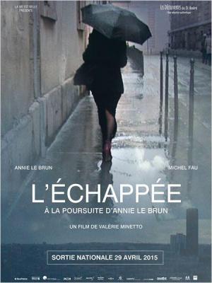 L'échappée, à la poursuite d'Annie Le Brun : critique et bande-annonce