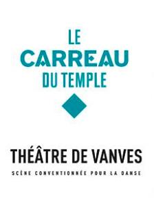 Préliminaires au théâtre de Vanves et au Carreau du Temple
