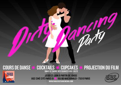 Dirty Dancing Party à l'UGC Ciné Cité Paris 19