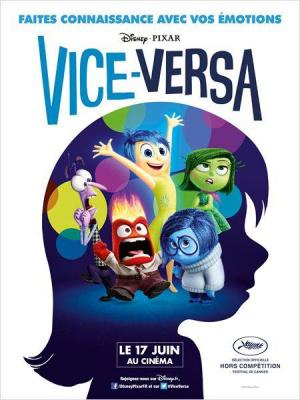 Vice Versa : 5 bonnes raisons d'aller voir le dernier Pixar !