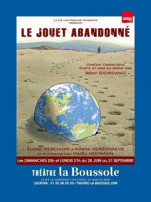 Le Jouet AbandonnéAu théâtre de La Boussole
