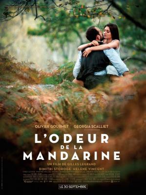 L'Odeur de la mandarine, le nouveau film de Gilles Legrand