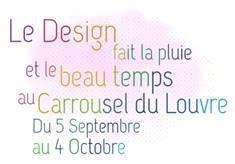 Le design fait la pluie et le beau temps au Carrousel du Louvre