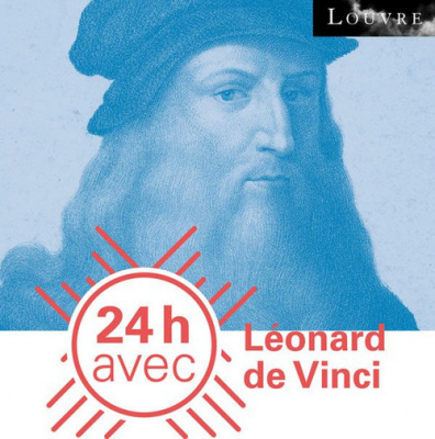 24h avec… Léonard de Vinci au musée du Louvre