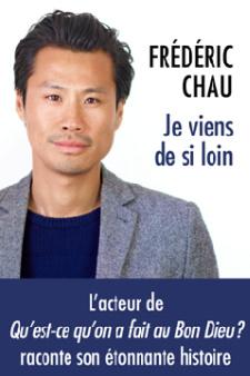 Gagnez des livres de Frédérik Chau, l'acteur de Qu'est-ce qu'on a fait au bon Dieu ?