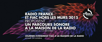 La FIAC 2015 s'invite chez Radio France