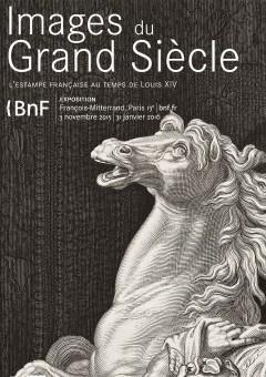 Images du Grand Siècle : l'estampe française au temps de Louis XIV, à la BNF