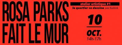 Street art : le Mur-Forum Rosa Parks