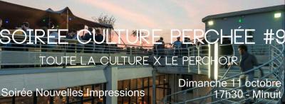 Soirée Culture Perchée #9 au Perchoir