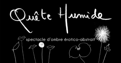 Quête Humide, un spectacle d'ombre érotique