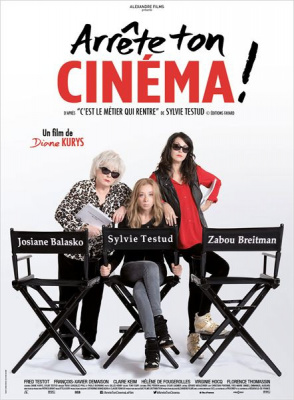 Arrête ton cinéma ! : Sylvie Testud, Balasko et Zabou Breitman explosives