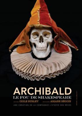 Archibald le fou de Shakespeare à la Folie théâtre
