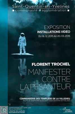 Florent Trochel, une exposition d'art contemporain à Élancourt (78)