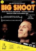 Big Shoot au théâtre La Loge